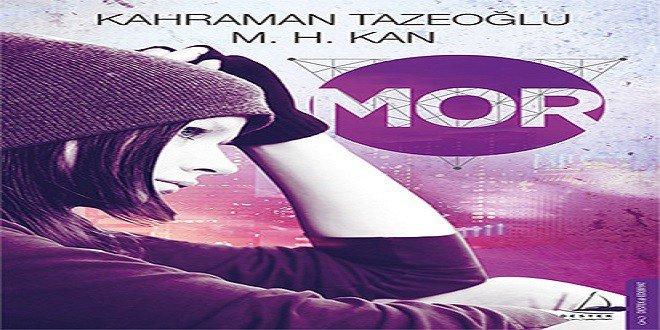 Kahraman Tazeoğlu Mor