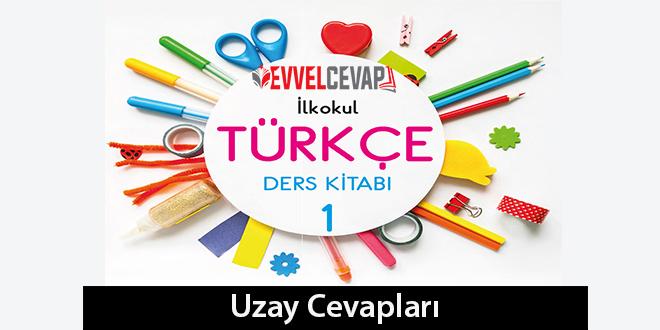 Uzay Metni Etkinlik Cevapları 1 Sınıf Türkçe