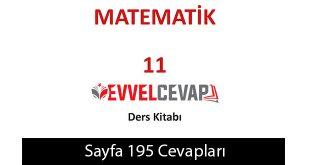 11. Sınıf Meb Yayınları Matematik Ders Kitabı Sayfa 195 Cevabı