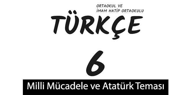 4. Tema Milli Mücadele ve Atatürk Tema Sonu Değerlendirme Cevapları (6. Sınıf Türkçe)