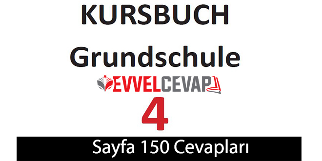 4. Sınıf Almanca A1 ders kitabı sayfa 150 cevapları meb yayınları
