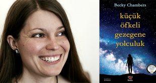 Küçük Öfkeli Gezegene Yolculuk Kitap Özeti Becky Chambers