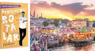 Ayrıcalıklı Rotalar-Türkiye Kitap Özeti Saffet Emre Tonguç