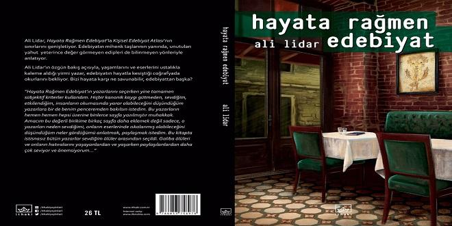 Hayata Rağmen Edebiyat Kitap Özeti Ali Lidar İthaki