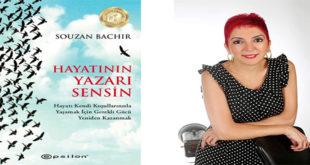 Hayatın Yazarı Sensin Kitap Özeti Souzan Bachir