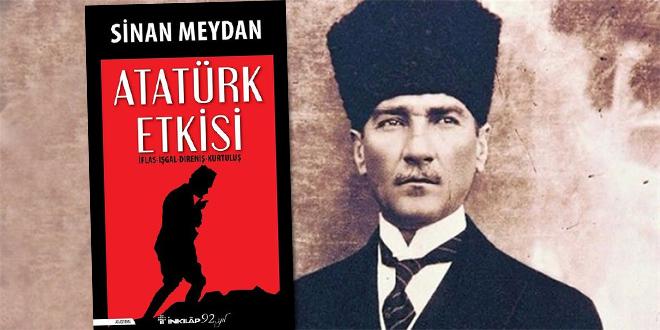 Atatürk Etkisi Kitap Özeti Sinan Meydan