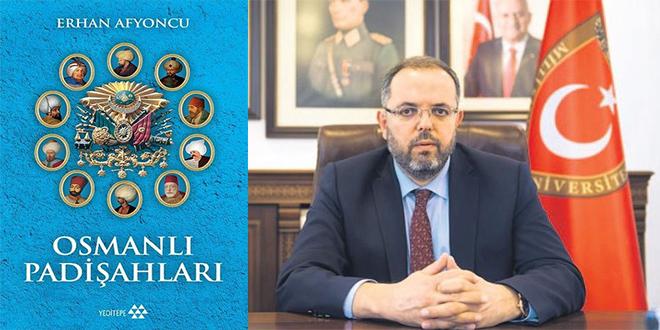 Osmanlı Padişahları Kitap Özeti Erhan Afyoncu