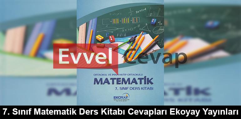 7. Sınıf Matematik Ders Kitabı Cevapları Ekoyay Yayınları