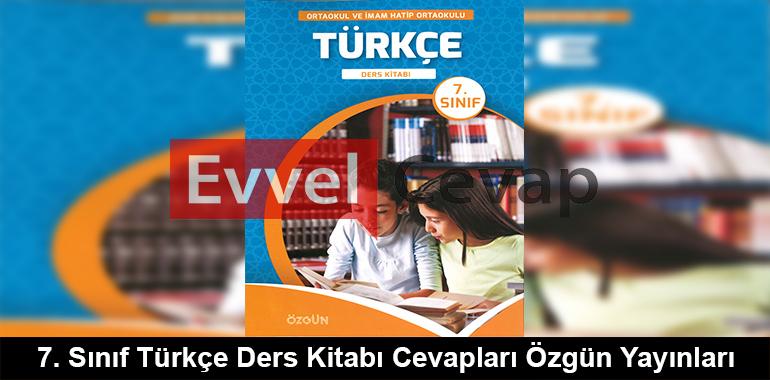 7. Sınıf Türkçe Ders Kitabı Cevapları Özgün Yayınları
